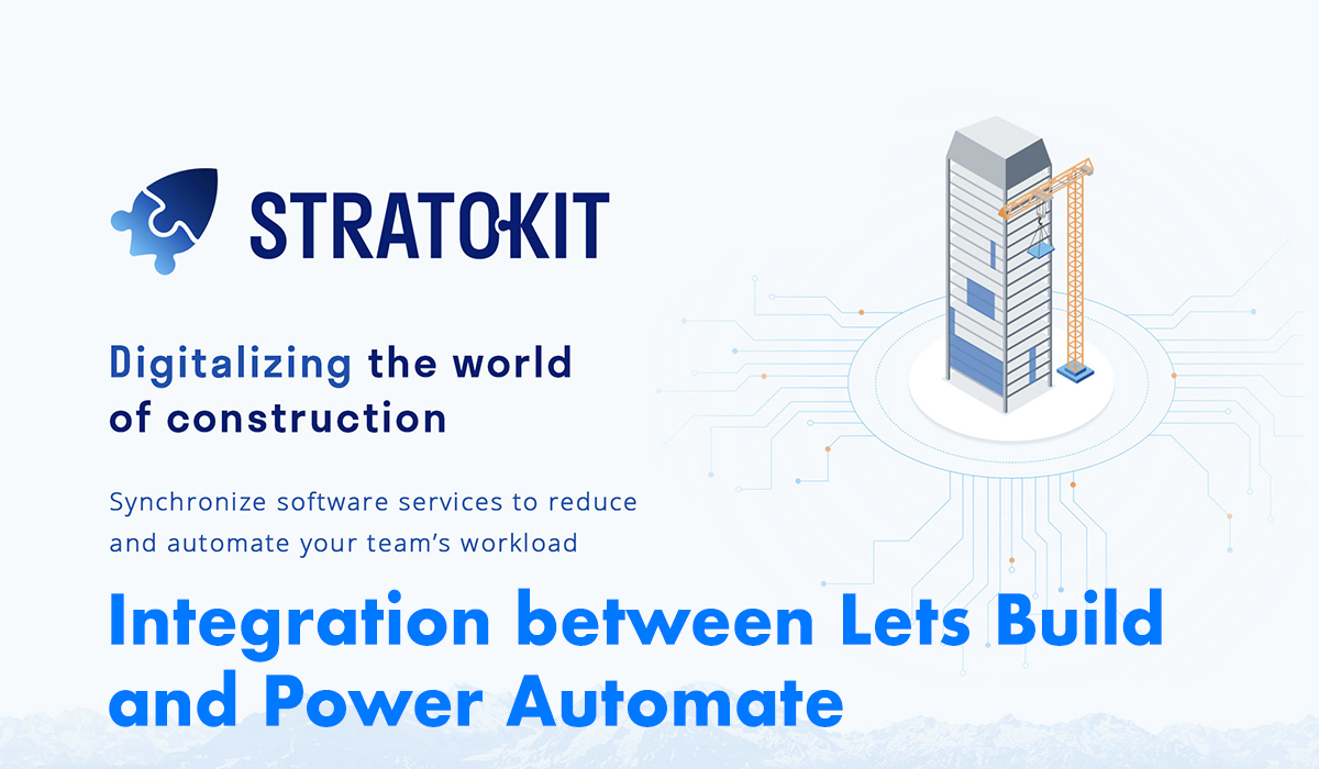 Integration between Lets Build and Power Automate